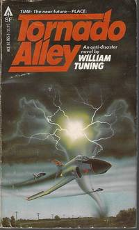 TORNADO ALLEY by  William Tuning - Paperback - First Edition - 1978 - from Books from the Crypt (SKU: NS899)