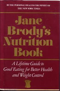 image of Jane Brody's Nutrition Book A Lifetime Guide to Good Eating for Better  Health and Weight Control
