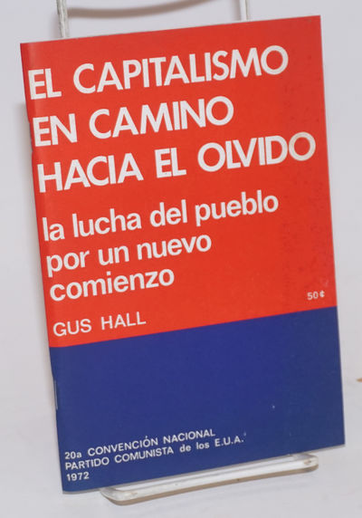 New York: New Outlook PUblishers, 1972. Pamphlet. 96p., wraps. Text in Spanish.