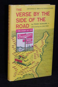 image of The Verse by the Side of the Road: The Story of the Burma-Shave Signs and Jingles; Containing all 600 Roadside Rhymes