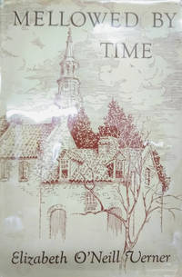 image of Mellowed by Time:  A Charleston Notebook
