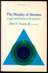 The Morality of Abortion: Legal and Historical Perspectives