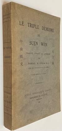 image of Le triple demisme de Suen Wen, traduit, annote et apprecie par Pascal M. D'Elia, avec une introduction et un index