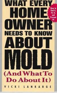 What Every Home Owner Needs to Know About Mold [And What To Do About It]
