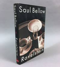 Ravelstein by  Saul Bellow - First Edition, First Printing - 2000 - from DuBois Rare Books (SKU: 002420)