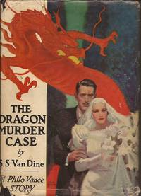 The Dragon Murder Case (A Philo Vance Story)