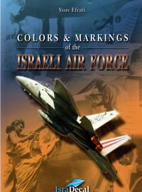 Colors & Markings Of The Israeli Air Force