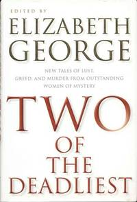 image of Two of the Deadliest: New Tales of Lust, Greed, and Murder from Outstanding Women of Mystery