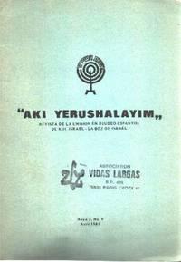 AKI YERUSHALAYIM.  Revista de Emisión en Djudeo-Espanyol de Kol Israel-la boz de Israel.  /n° 9 / 1981