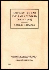 Harmony for Ear, Eye, and Keyboard (First Year)