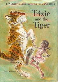TRIXIE AND THE TIGER