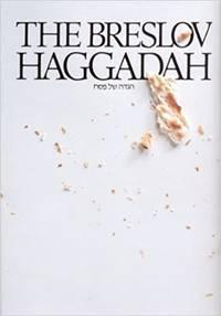 image of The Breslov Haggadah: the Traditional Pesach Haggadah
