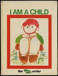 I Am A Child (Who am I series)