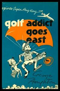 GOLF ADDICT GOES EAST