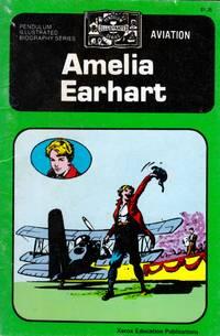 Amelia Earhart (Pendulum Illustrated Biography)