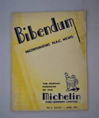 Bibendum: The House Magazine of the Michelin Tyre Co Ltd Stoke On Trent { Incorporating M.A.C News }: Number No 6,  Vol XII  June 1953