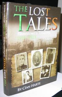 The Lost Tales:  Riverstown's Troubles 1919 - 1923   -(SIGNED)-