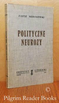 image of Polityczne Neurozy.
