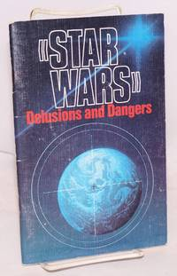 """Star wars"""" delusions and dangers"""
