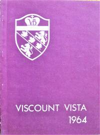 Viscount Vista. Yearbook 1963-1964 Viscount Bennett Junior High School Calgary, Alberta, Canada