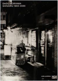 Daido Moriyama: Shinjuku 19XX-20XX