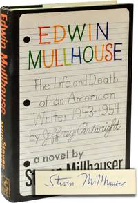 Edwin Mullhouse: The Life and Death of an American Writer, 1943-1954 (Signed First Edition)