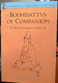 Bodhisattva Of Compassion by John Blofeld - 1977