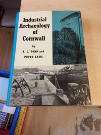 image of The Industrial Archaeology of Cornwall