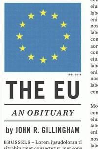The EU : An Obituary