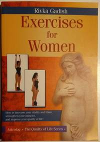 Exercises for Women: Who Suffer from Urine Leakage, Lack of Libido, and Impaired Vitality (The...