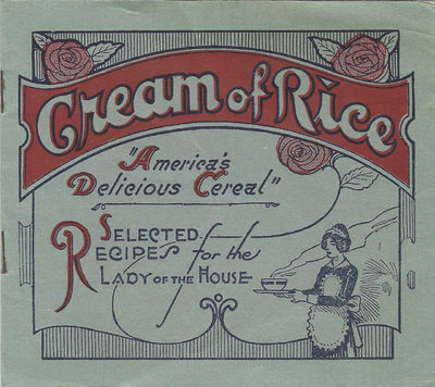 New Orleans, La: Americans Rice Products Co., 2714 N. Peters Street, 1921. Oblong booklet, stapled i...