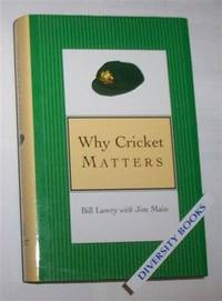 WHY CRICKET MATTERS