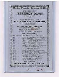 Original Nov. 6, 1861 CSA presidential ballot for Jefferson Davis, of Mississippi & Alexander H Stephens, of Georgia