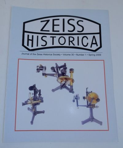 Austin, TX: Zeiss Historica Society, 2009. First Edition. Wraps. Near Fine. First Edition. 24 pages....