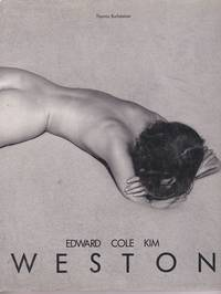 Edward Cole Kim Weston: Three Generations of American Photography