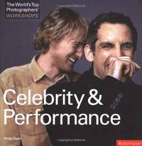 Celebrity and Performance (World's Top Photographers Workshops)