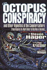 The Octopus Conspiracy: And Other Vignettes of the Counterculture--From Hippies to High Times to...