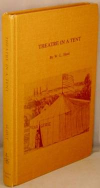 image of Theatre in a Tent: The Development of a Provincial Entertainment.