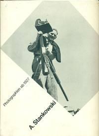 A. Stankowski. Photographien ab 1927