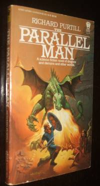 The Parallel Man by Richard L. Purtill - Paperback - first thus - 1984 - from biblioboy (SKU: 92702)