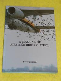 A Manual of Airfield Bird Control