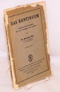 image of Das Kontinuum Kritische Untersuchungen uber die Grundlagen der Analysis. Unveranderter Neudruck