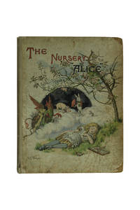 The Nursery Alice by  Charles Lutwidge]  Lewis; [Dodgson - Signed First Edition - 1890 - from Temple Rare Books and Biblio.co.uk