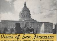 Souvenir View Book of San Francisco, Containing a selection of reproductions of interesting subjects from photographs taken by the Gabriel Moulin Studios, famous California photographers, and including a Bird's-Eye-View of the Entire Bay Area from an original drawing by E. A. Burbank. Pocket Edition