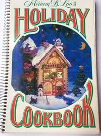 Miriam B. Loo's Holiday Cookbook