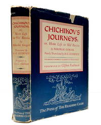 Chichikov's Journeys; or, Home Life in Old Russia