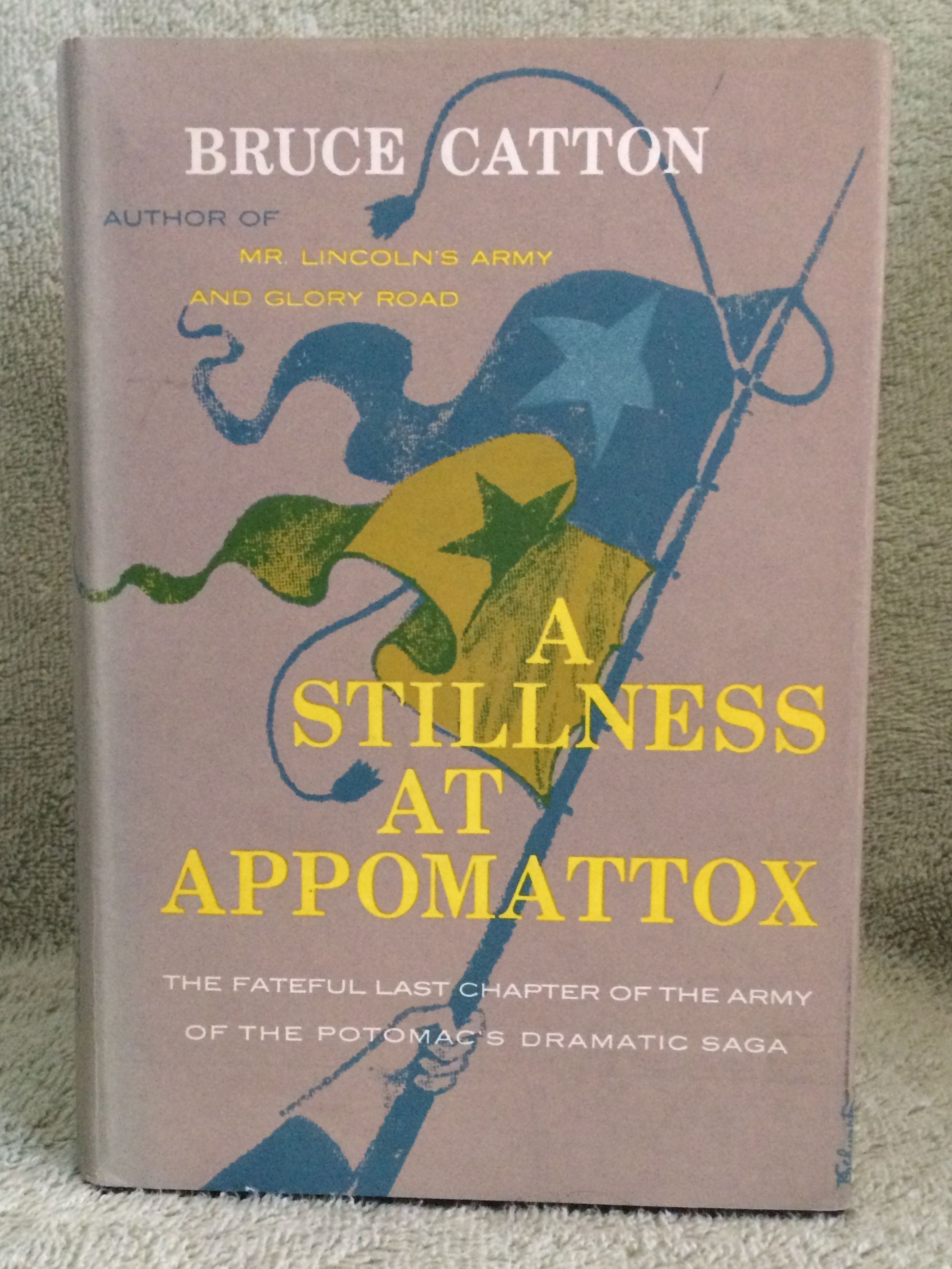 Book Review: Bruce Catton's A Stillness at Appomattox