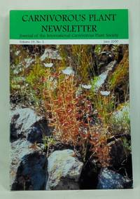 Carnivorous Plant Newsletter: Official Journal of the International Carnivorous Plant Society, Volume 29, Number 2 (June 2000)