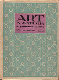 Art in Australia. A Quarterly Magazine. Third Series Number 18