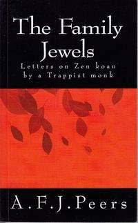 The Family Jewels, Letters on Zen Koan By a Trappist Monk  [Association Copy]